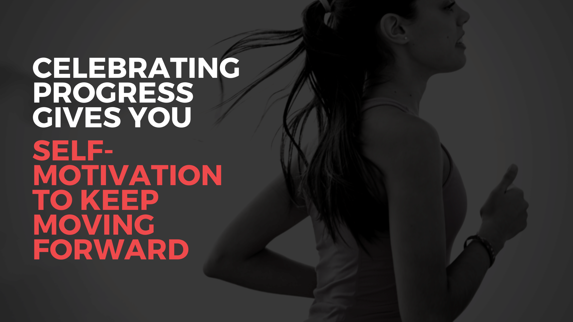 celebrate-the-progress-to-get-motivated